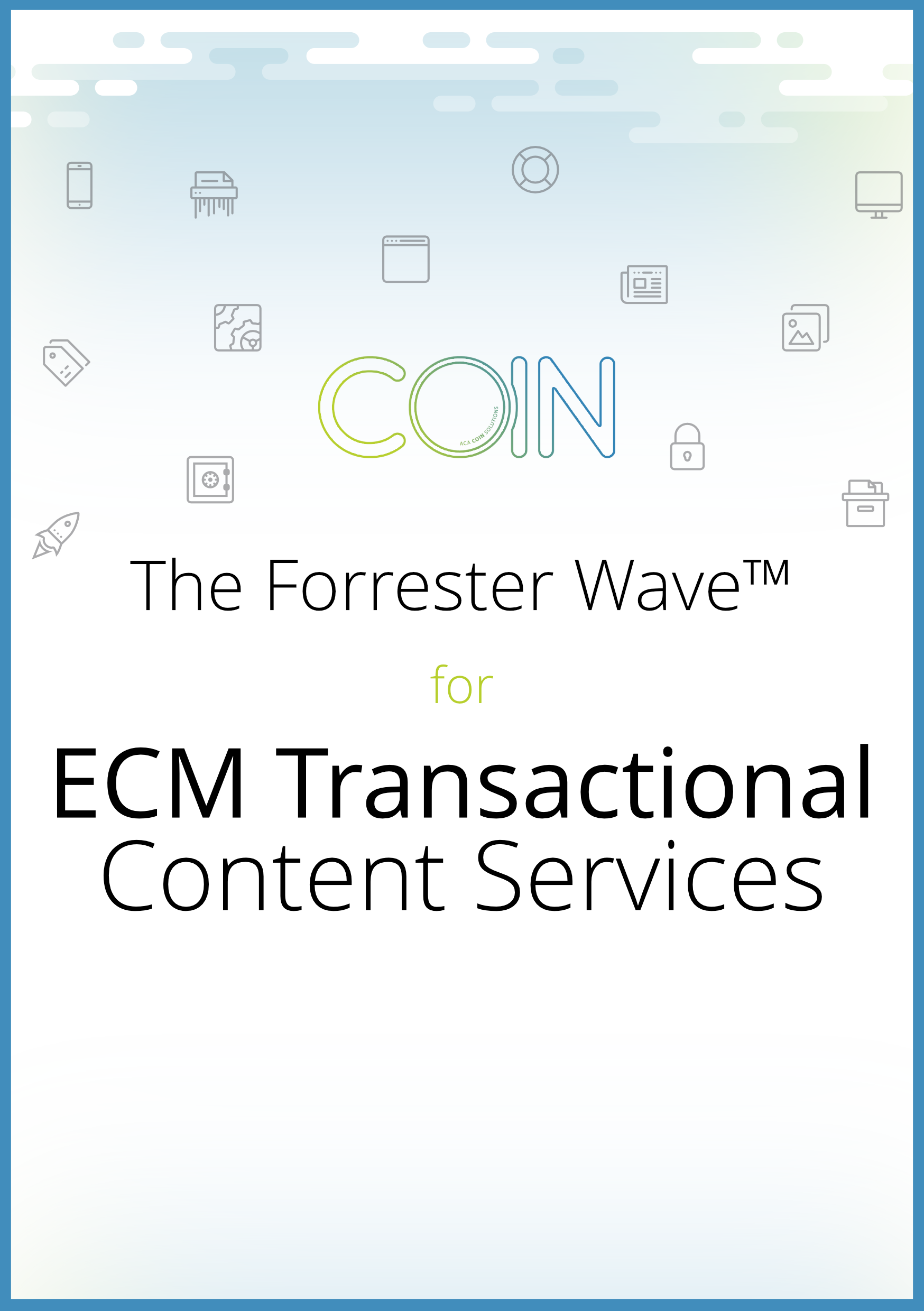 The Forrester Wave™ for ECM Transactional Content Services