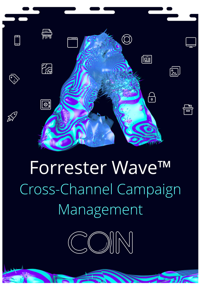 The Forrester Wave™ for Cross-Channel Campaign Management