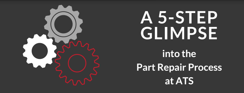 5-Step Glimpse into ATS' Part Repair Process Infographic