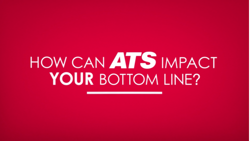 How can ATS impact your bottom line?