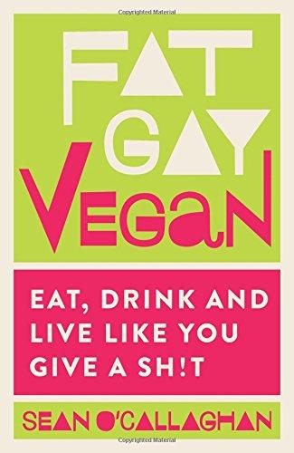fat gay vegan book