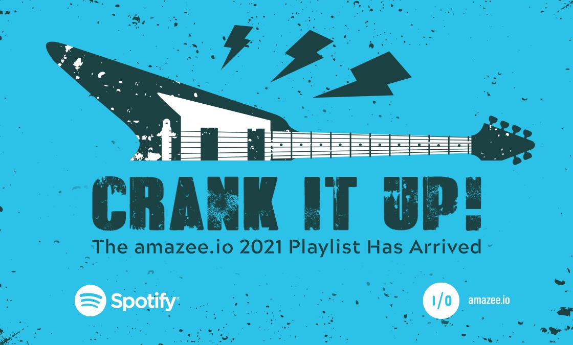 Crank it up! The amazee.io 2021 Playlist has arrived.