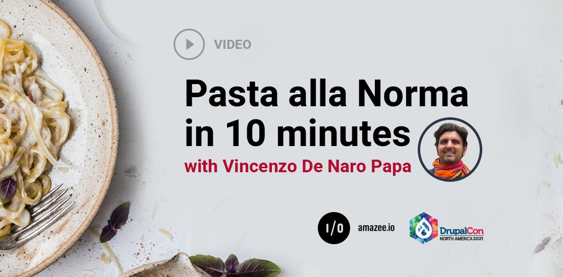 Pasta alla Norma in 10 minutes with Vincenzo De Naro Papa.