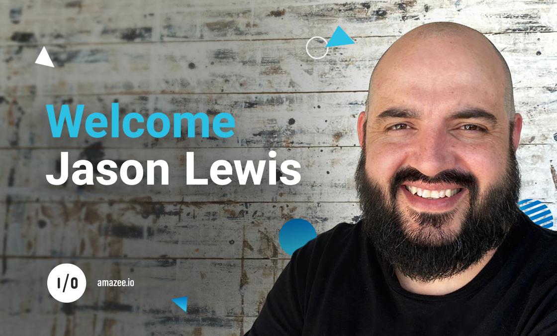 Welcome, Jason Lewis to amazee.io