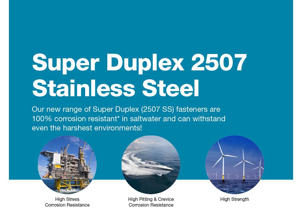 Super Duplex 2507 Stainless Steel Engineering