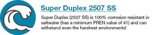 Super Duplex 2507 Stainless Steel