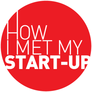 How I Met My Start-up