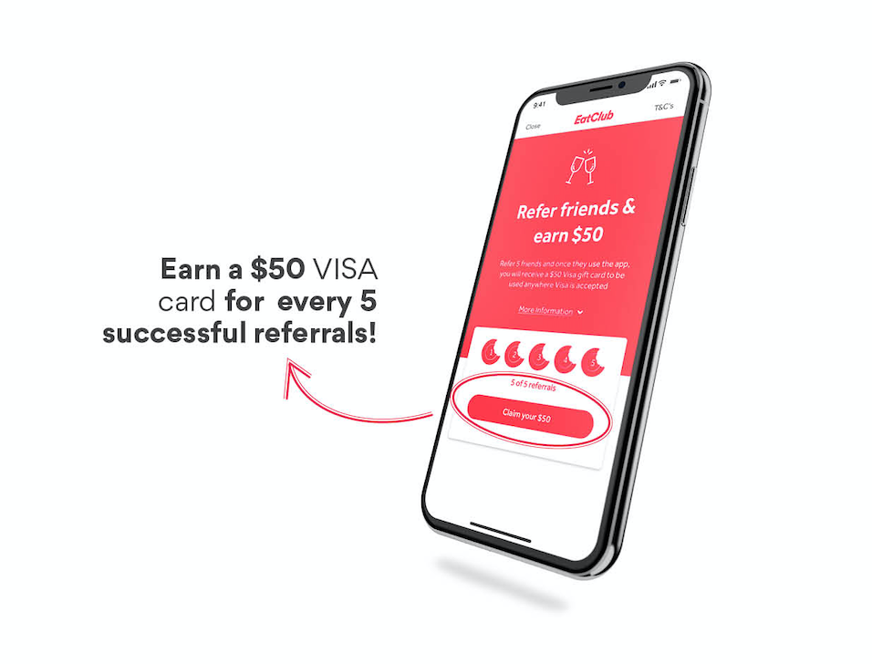How to refer: Earn a $50 visa card for every 5 EatClub referrals