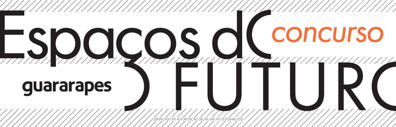 Concurso Espaços do Futuro - Guararapes