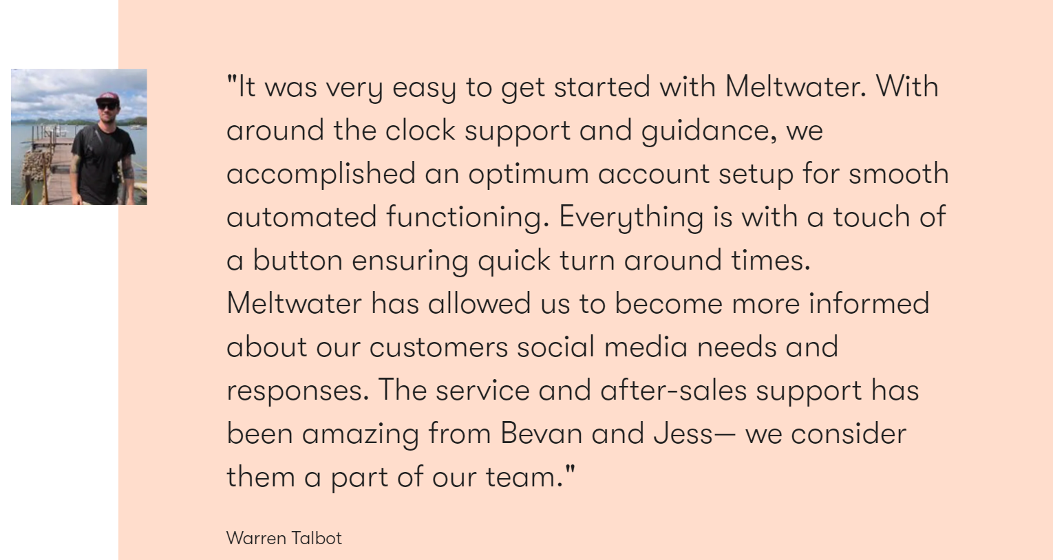 Meltwater customer quote. Using positive customer stories is a great word-of-mouth marketing practice.