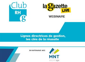 Club RH La Gazette du 24 juin 2021 sur les lignes directrices de gestion