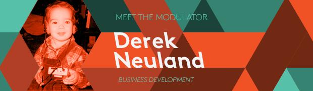 Meet Derek Neuland