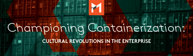 Championing Containerization