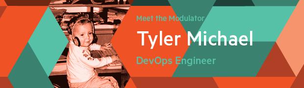 Meet Tyler Michael