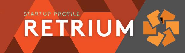 Featured Startup: Retrium