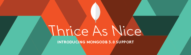 Introducing MongoDB 3.0 Support