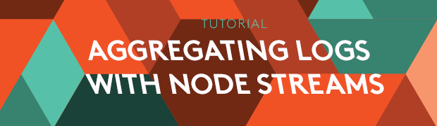 Aggregating Logs with Node.js Streams