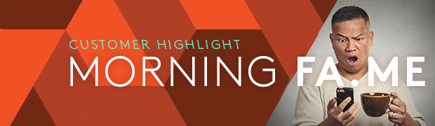 Startup Profile: Morningfame
