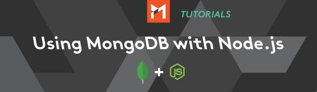 Node.js Tutorial: Using MongoDB