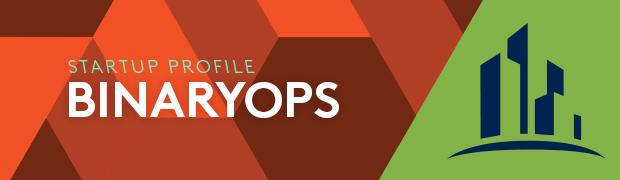 Startup Profile: BinaryOps