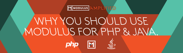 Why You Should Use Modulus for PHP & Java