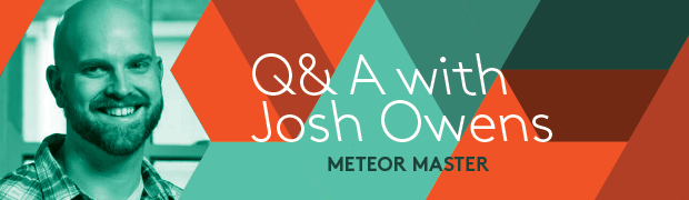 Meteor: The Ultimate Plug and Play Platform Q&A with Josh Owens