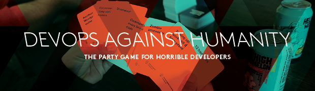 DevOps Against Humanity