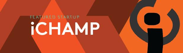 Feautured Startup: ICHAMP