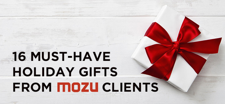 16 Must-Have Holiday Gifts From Mozu Clients