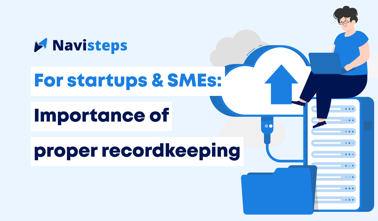 7 reasons why record keeping is important for startups and small businesses