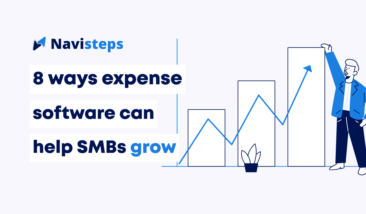 8 ways expense management software can help SMBs grow