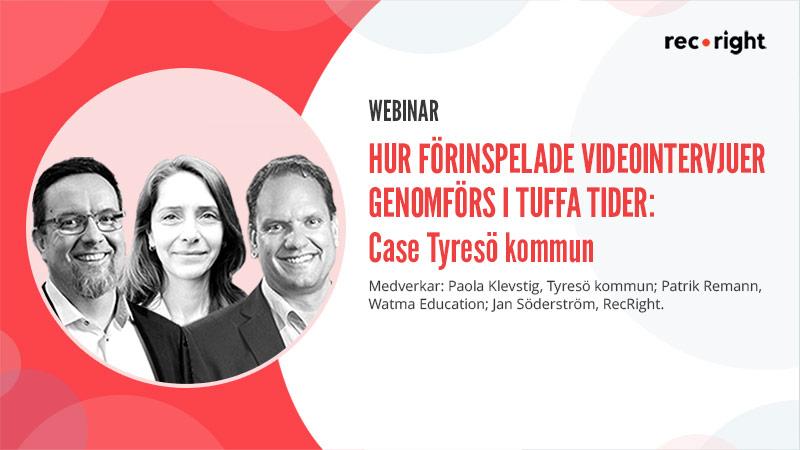 Webinar: Hur förinspelade videointervjuer genomförs under pandemin: Case Tyresö kommun