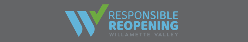 Responsible Reopening Willamette Valley Visitor Association