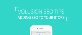 Volusion SEO Tips: Adding SEO to your Store thumbnail