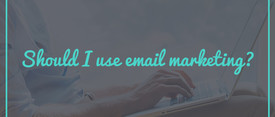 Is Email Marketing Right for Your Online Business? thumbnail