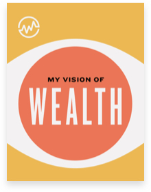 My Vision of Wealth